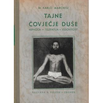Dr. Karlo Marchesi: Tajna čovječje duše